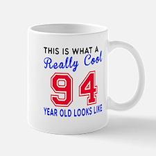 Really Cool 94 Birthday Designs Mug