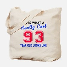 Really Cool 93 Birthday Designs Tote Bag