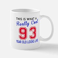 Really Cool 93 Birthday Designs Mug