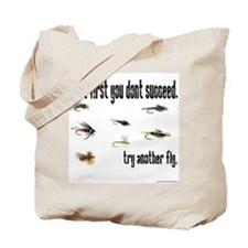 If at first you dont succeed, Tote Bag