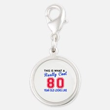 Really Cool 80 Birthday Design Silver Round Charm