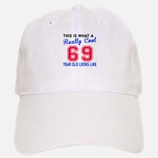 Really Cool 69 Birthday Designs Baseball Baseball Cap