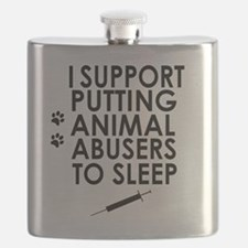 I support putting animal abusers to sleep Flask