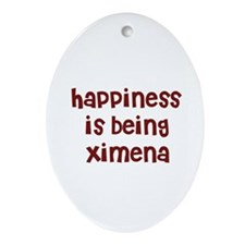 happiness is being Ximena Oval Ornament