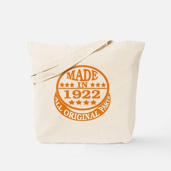 Made in 1922, All original parts Tote Bag
