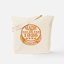 Made in 1926, All original parts Tote Bag