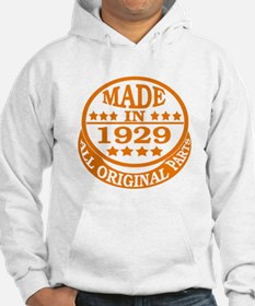 Made in 1929, All original parts Hoodie