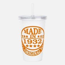 Made in 1932, All orig Acrylic Double-wall Tumbler