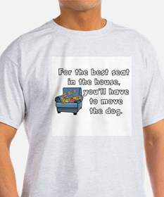 FOR BEST SEAT, MOVE DOG T-Shirt