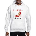 I Love Shoes Hooded Sweatshirt