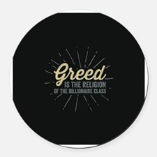 Religion of Greed Round Car Magnet