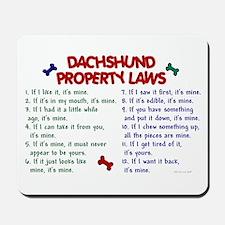 Dachshund Property Laws 2 Mousepad