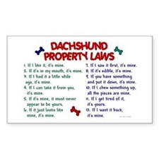Dachshund Property Laws 2 Rectangle Decal