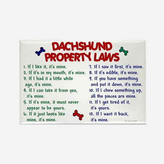 Dachshund Property Laws 2 Rectangle Magnet