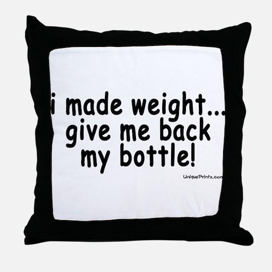 i made weight! Throw Pillow