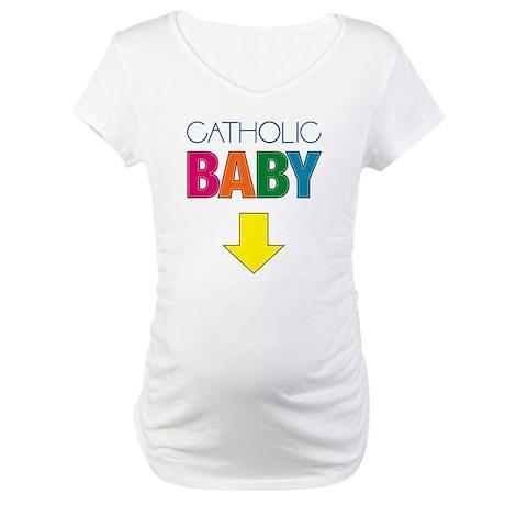 Catholic Baby Maternity T-Shirt