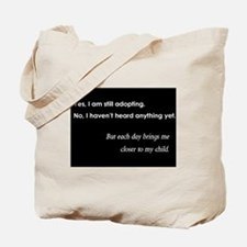 Still Adopting Tote Bag