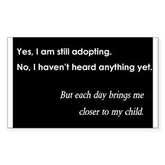Still Adopting Rectangle Decal