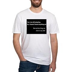 Still Adopting Shirt