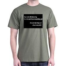 Still Adopting T-Shirt
