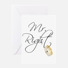 Mr. Right Groom Greeting Cards