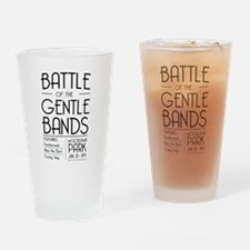 Battle of the Gentle Bands Drinking Glass