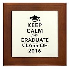Keep calm and graduate class of 2016 Framed Tile