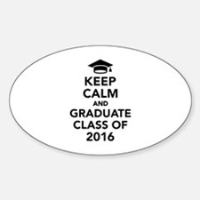 Keep calm and graduate class of 201 Decal