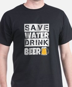 Save Water Drink Beer Funny men's shirt T-Shirt
