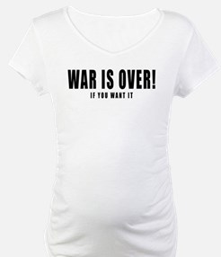 WAR IS OVER if you want it Shirt