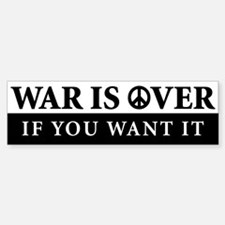 War is Over Bumper Bumper Bumper Sticker Bumper Bumper Bumper Sticker