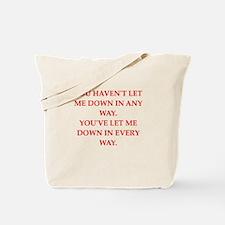 let down Tote Bag