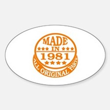 Made in 1981, All original parts Sticker (Oval)