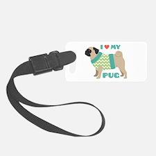 Love My Pug Luggage Tag