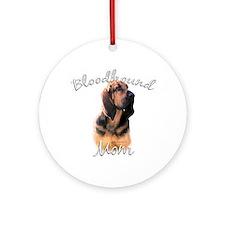 Bloodhound Mom2 Ornament (Round)