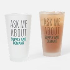 Supply And Demand Drinking Glass