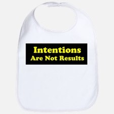 Intentions Are Not Results Bib