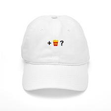 Want Fries? Baseball Cap
