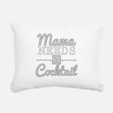Mama Needs A Cocktail Rectangular Canvas Pillow