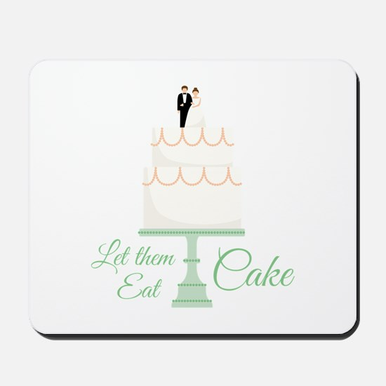 Eat Cake Mousepad