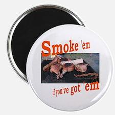 "Smoke 'em 2.25"" Magnet (100 pack)"