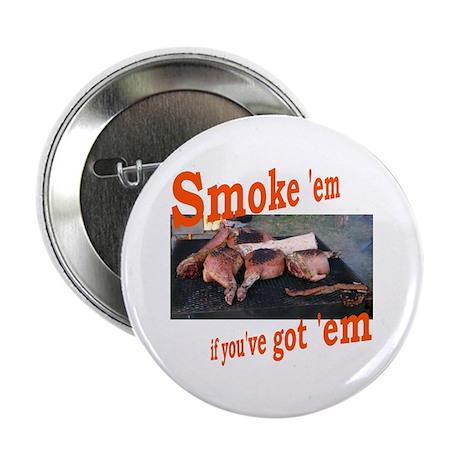 """Smoke 'em 2.25"""" Button (100 pack)"""
