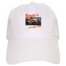Smoke 'em Baseball Cap
