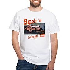 Smoke 'em Shirt