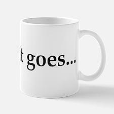 And so it goes... Mug