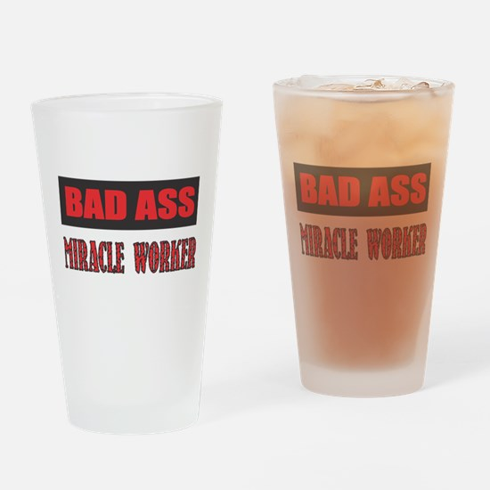 BAD ASS MIRACLE WORKER Drinking Glass