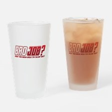 NEW! Bro Job Drinking Glass