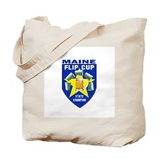 Maine Flip Cup State Champion Tote Bag