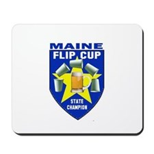 Maine Flip Cup State Champion Mousepad