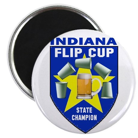 Indiana Flip Cup State Champi Magnet